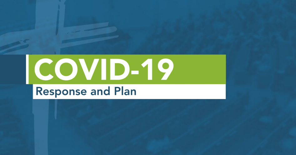 COVID-19 Response and Plan